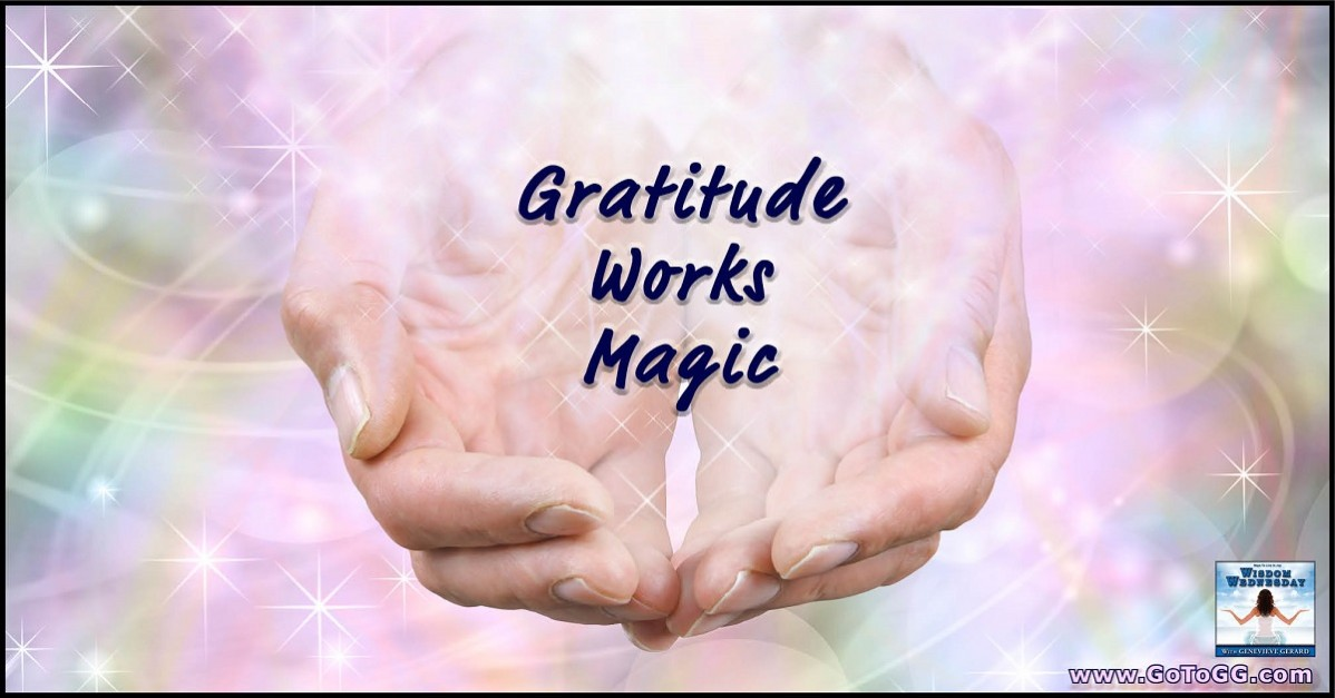 Gratitude-Works-Magic-by-Genevieve-Gerard-1198x627.jpg